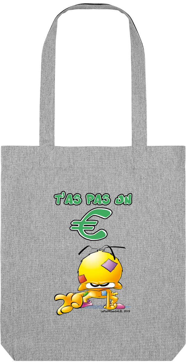 Tote Bag - T'as pas 1€ ?